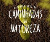 Circuito Sesc de Caminhadas na Natureza: Etapa Rio do Sul