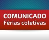 Comunicado: Férias coletivas | Joinville