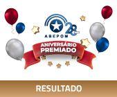 RESULTADO | Aniversário Premiado ABEPOM 28 anos